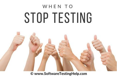 when-to-stop-testing